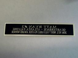 Matt Ryan Atlanta Falcons Autograph Nameplate For A Football